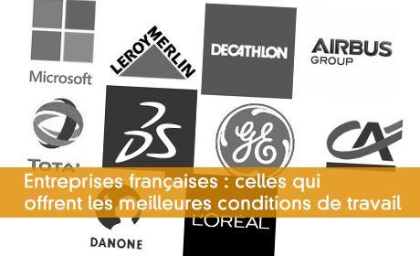 Entreprises françaises : celles qui offrent les meilleures conditions de travail
