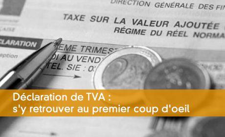 D�claration de TVA : s'y retrouver au premier coup d'oeil