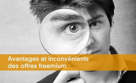 Avantages et inconv�nients des offres freemium