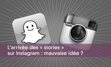 Les stories sur Snapchat et Instagram