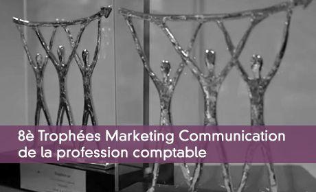 8è Trophées Marketing Communication de la profession comptable
