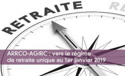 ARRCO-AGIRC : vers le régime de retraite unique au 1er janvier 2019