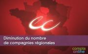 Diminution du nombre de compagnies régionales