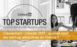 Classement Linkedin 2019 : quelles sont les start-up attractives en France ?