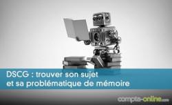 DSCG : trouver son sujet et sa problématique de mémoire