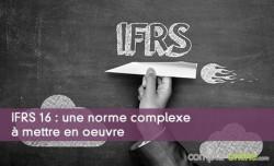 IFRS 16 : une norme complexe à mettre en oeuvre