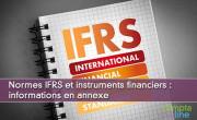 Normes IFRS et instruments financiers : informations en annexe