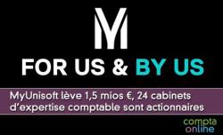 MyUnisoft lève 1,5 mios ¤, 24 cabinets d'expertise comptable sont actionnaires