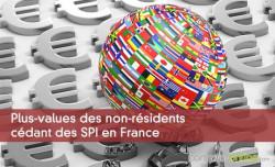 Plus-values des non-résidents cédant des SPI en France