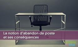 La notion d'abandon de poste et ses conséquences
