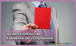 Les sanctions en cas d'absence de comptabilité