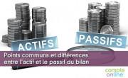 Points communs et différences entre l'actif et le passif du bilan