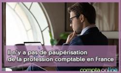 Il n'y a pas de paupérisation de la profession comptable en France