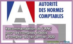 Recommandation de l'ANC pour les comptes établis à compter du 1er janvier 2020