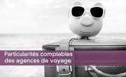 Particularités comptables des agences de voyage