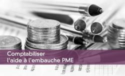 Comptabiliser l'aide à l'embauche PME