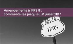 Amendements à IFRS 8 : commentaires jusqu'au 31 juillet 2017
