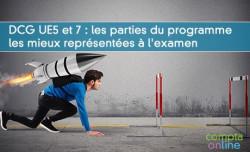 DCG UE5 et 7 : les parties du programme les mieux représentées à l'examen
