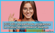 DCG UE7 : les parties du programme les mieux représentées à l'examen