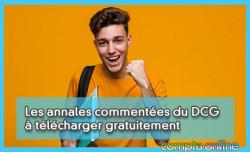 Les annales commentées du DCG à télécharger gratuitement