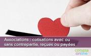 Associations : cotisations avec ou sans contrepartie, reçues ou payées