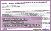 Saisie administrative à tiers détenteur : conséquences en comptabilité
