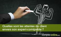 Quelles sont les attentes du client envers son expert-comtpable ?