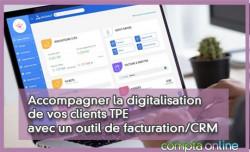Accompagner la digitalisation de vos clients TPE avec un outil de facturation/CRM