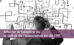 Bénéfice ou déficit de l'association loi 1901