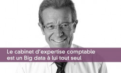 Le cabinet d'expertise comptable est un Big data à lui tout seul