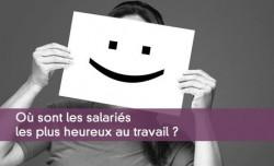 Où sont les salariés les plus heureux au travail ?