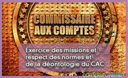 Exercice des missions et respect des normes et de la déontologie du CAC