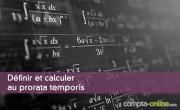 Calcul prorata temporis