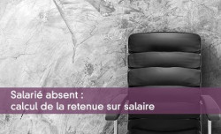 Calcul de la retenue sur salaire