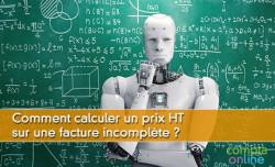Comment calculer un prix HT sur une facture incomplète ?
