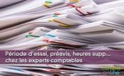 Période d'essai, préavis, heures supplémentaires... chez les experts-comptables
