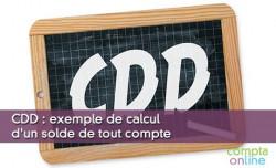 CDD : exemple de calcul d'un solde de tout compte