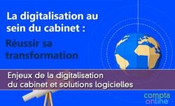 Enjeux de la digitalisation du cabinet et solutions logicielles