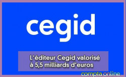 L'éditeur Cegid valorisé à 5,5 milliards d'euros