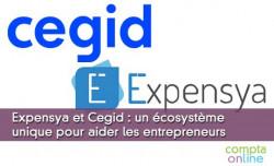 Expensya et Cegid : écosystème unique pour aider les entrepreneurs