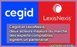 Cegid et LexisNexis, deux acteurs majeurs du marché des experts-comptables, signent un partenariat