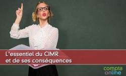 L'essentiel du CIMR et de ses conséquences