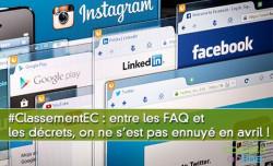 #ClassementEC : entre les FAQ et les décrets, on ne s'est pas ennuyé en avril !