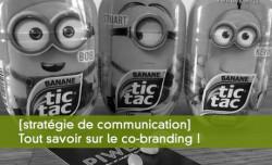 [stratégie de communication] Tout savoir sur le co-branding !