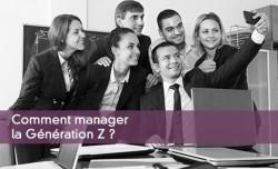 Comment manager la Génération Z ?