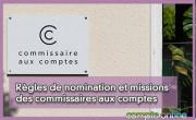 Règles de nomination et missions des commissaires aux comptes