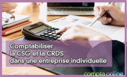 Comptabiliser la CSG et la CRDS dans une entreprise individuelle