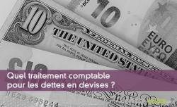 Traitement comptable des dettes en devises