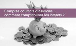 Comptes courants d'associés : comment comptabiliser les intérêts ?