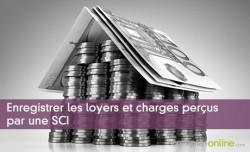 Enregistrer les loyers et charges perçus par une SCI